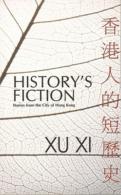 History's Fiction: Stories from the City of Hong Kong