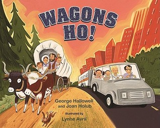 Wagons Ho! by George Hallowell
