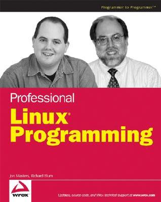 Professional Linux Programming by Jon Masters