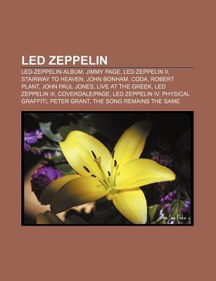 Led Zeppelin: Led-Zeppelin-Album, Jimmy Page, Led Zeppelin II, Stairway to Heaven, John Bonham, Coda, Robert Plant, John Paul Jones