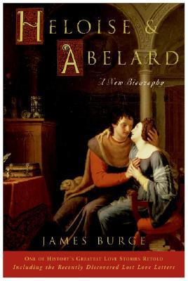 Heloise Abelard: A New Biography