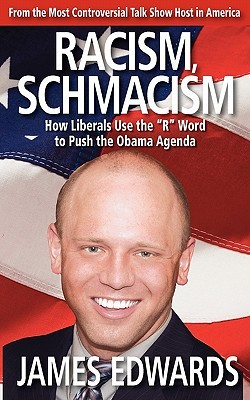 """Racism Schmacism: How Liberals Use The """"R"""" Word To Push The Obama Agenda"""