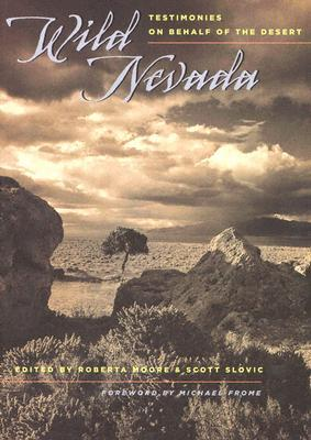 Wild Nevada: Testimonies On Behalf Of The Desert