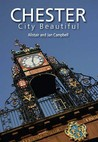 Chester: City Beautiful