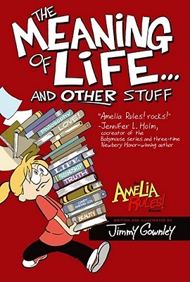 Amelia Rules! Volume 7 by Jimmy Gownley