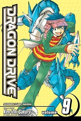 Dragon Drive , Vol. 9 by Ken-ichi Sakura