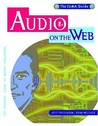 Audio on the Web: The Official IUMA Guide