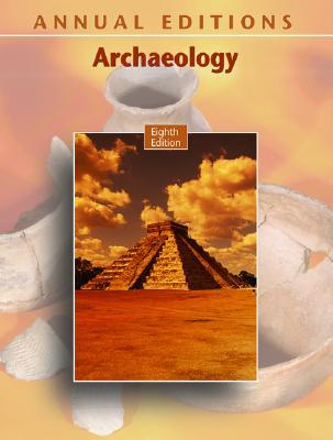 Annual Editions: Archaeology, 8/E