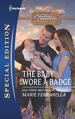 The Baby Wore a Badge (Montana Mavericks: The Texans Are Coming!, #2)