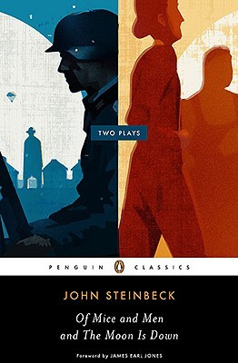 Ebook Of Mice and Men & The Moon is Down: Two Plays by John Steinbeck DOC!