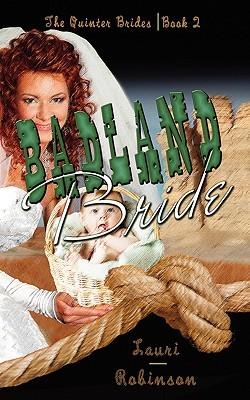 Badland Bride by Lauri Robinson