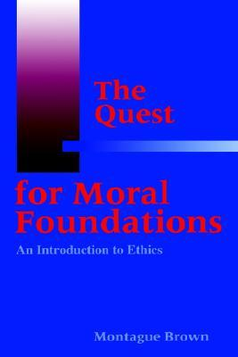 the-quest-for-moral-foundations