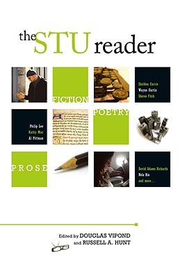 The STU Reader: Poetry, Prose, and Fiction