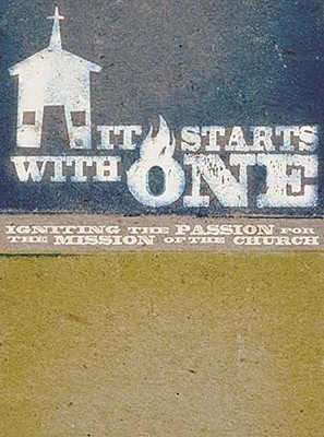 It Starts with One Participant's Guide: Igniting the Passion for the Mission of the Church