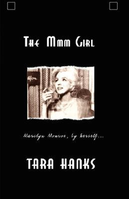 The MMM Girl by Tara Hanks