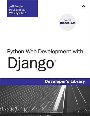 Python Web Development with Django by Jeffrey Forcier