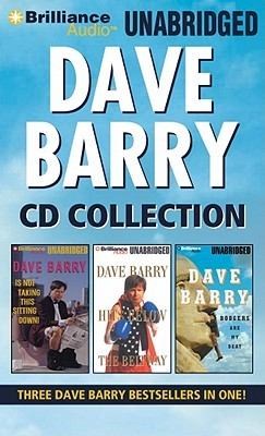 Dave Barry Collection: Dave Barry Is Not Taking This Sitting Down / Dave Barry Hits Below the Beltway / Boogers Are My Beat