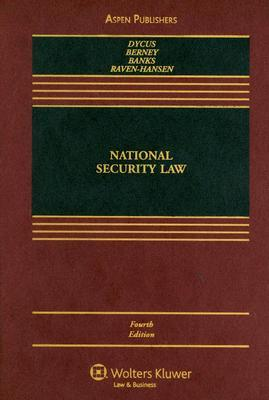 National Security Law by Stephen Dycus
