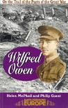 Wilfred Owen: On the Trail of the Poets of the Great War