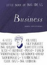Little Book Of Big Ideas: Business (Little Book Of Big Ideas)