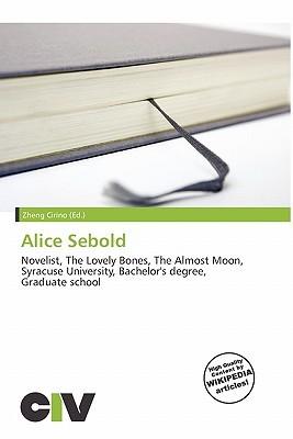 Alice Sebold Descargar libros electrónicos en línea