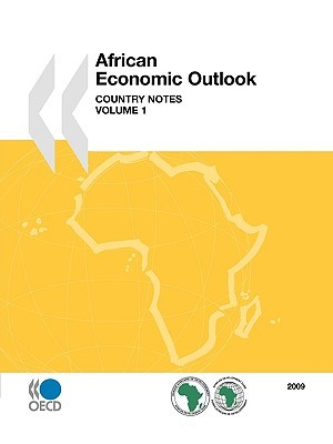 African Economic Outlook 2009: Country Notes, Volume 1