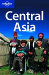 Central Asia: Kazakhstan, Tajikistan, Uzbekistan, Kyrgyzstan, Turkmenistan (Lonely Planet Multi Country Guides)