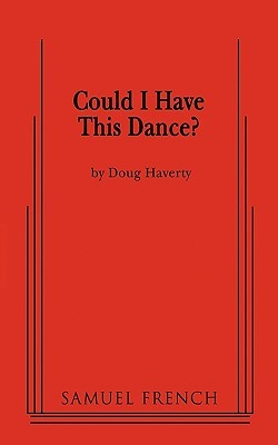 Could I Have This Dance?