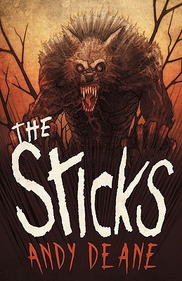 The Sticks by Andy  Deane