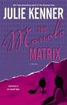 The Manolo Matrix (Codebreaker Trilogy #2)