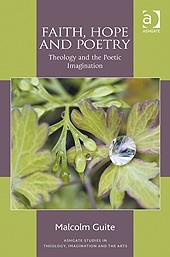 Faith, Hope and Poetry: Theology and the Poetic Imagination