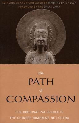 The Path of Compassion: The Bodhisattva Precepts