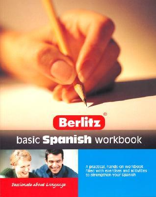 Berlitz Basic Spanish Workbook (Berlitz Workbook)