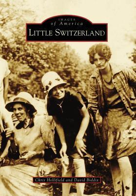 Little Switzerland (Images of America: North Carolina)