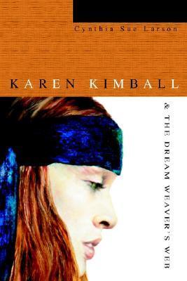 Karen Kimball & the Dream Weaver's Web