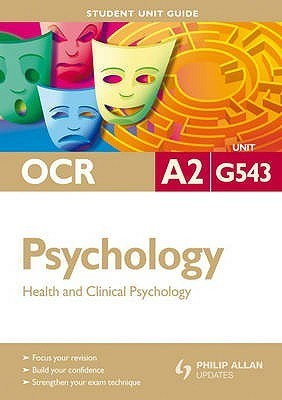 Ocr A2 Psychology: Health And Clincial Psychology
