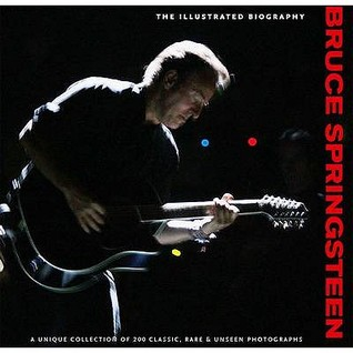 bruce-springsteen-the-illustrated-biogrpahy-chris-rushby