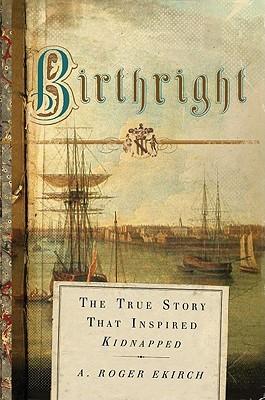 Birthright by A. Roger Ekirch