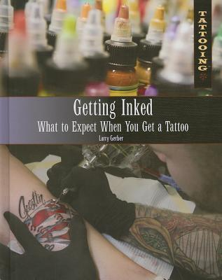 Getting Inked: What to Expect When You Get a Tattoo