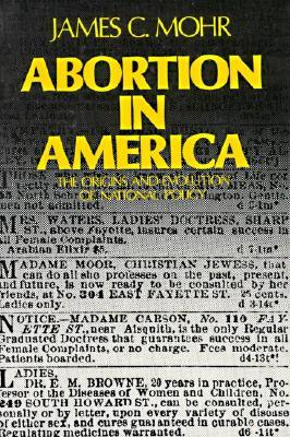 Abortion in America: The Origins and Evolution of National Policy, 1800-1900