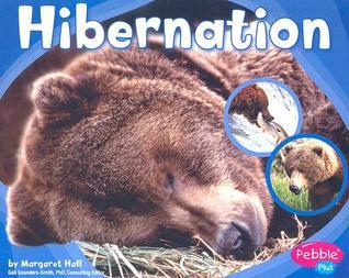 Hibernation by Margaret C. Hall