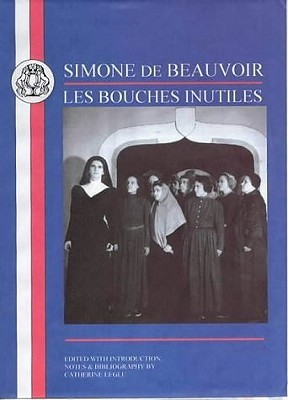 Les Bouches Inutiles (Bcp French Texts Series)