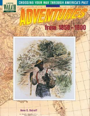 Adventures from 1850-1900