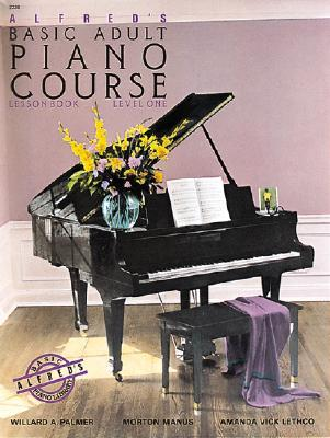 Alfred's Basic Adult Piano Course Lesson Book, Bk 1