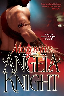 Mercenaries by Angela Knight