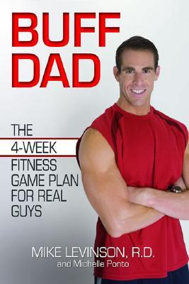 Buff Dad by Mike Levinson