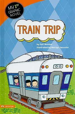 Train Trip (My First Graphic Novel)