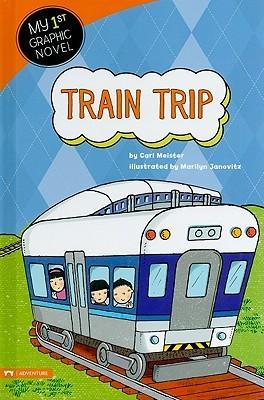 Train Trip (My First Graphic Novel)