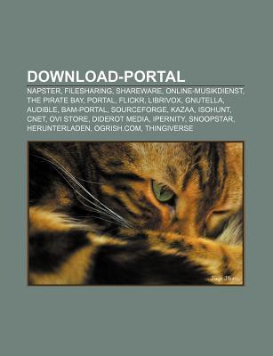 Download-Portal: Napster, Filesharing, Shareware, Online-Musikdienst, the Pirate Bay, Portal, Flickr, Librivox, Gnutella, Audible, Bam-Portal