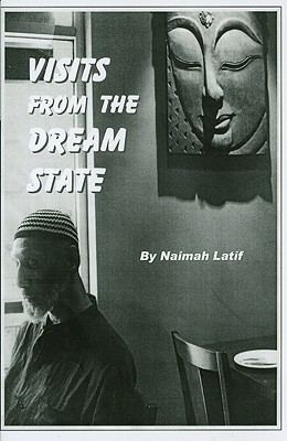 Visits from the Dream State